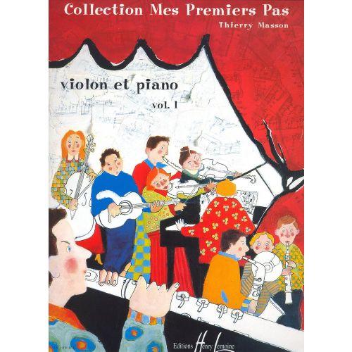 LEMOINE MASSON THIERRY - MES PREMIERS PAS VOL.1 - VIOLON, PIANO