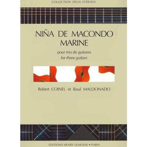 LEMOINE COINEL R./ MALDONADO R. - NINA MACONDO / MARINE - 3 GUITARES