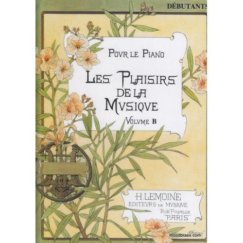 LEMOINE LES PLAISIRS DE LA MUSIQUE DÉB.B - PIANO