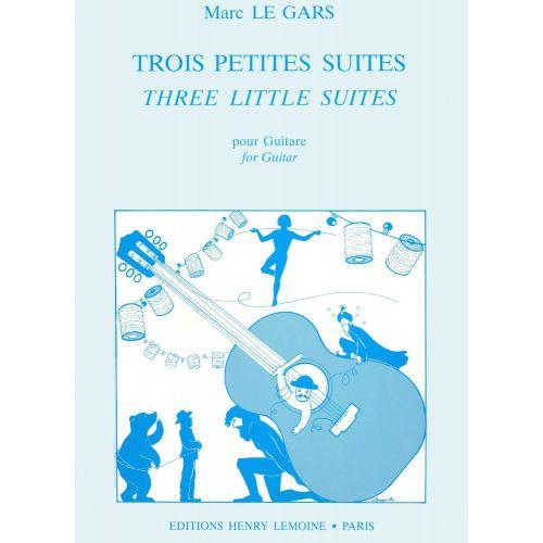 LEMOINE LE GARS MARC - PETITES SUITES (3) - GUITARE