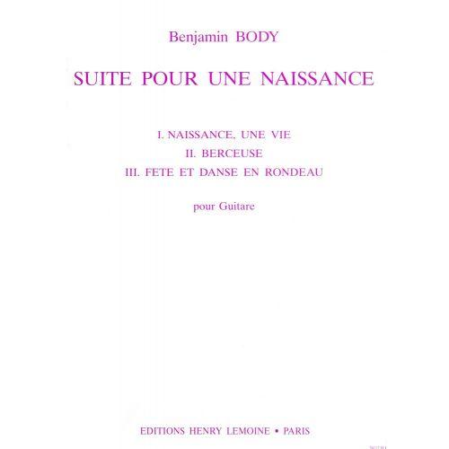LEMOINE BODY BENJAMIN - SUITE POUR UNE NAISSANCE - GUITARE