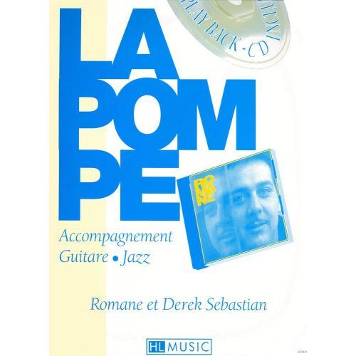 LEMOINE ROMANE - LA POMPE : ACCOMPAGNEMENT JAZZ + CD - GUITARE