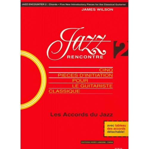 LEMOINE WILSON JAMES - JAZZ RENCONTRE VOL.2 - GUITARE