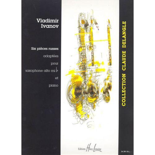 LEMOINE IVANOV VLADIMIR - PIÈCES RUSSES (6) VOL.1 - SAXOPHONE, PIANO