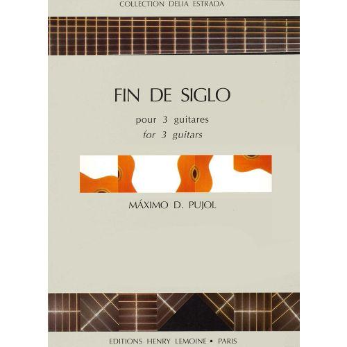 LEMOINE PUJOL M.D. - FIN DE SIGLO - 3 GUITARES