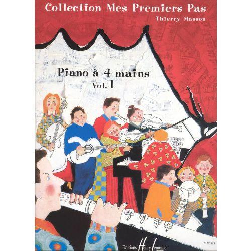 LEMOINE MASSON THIERRY - MES PREMIERS PAS A QUATRE MAINS VOL.1 - PIANO 4 MAINS
