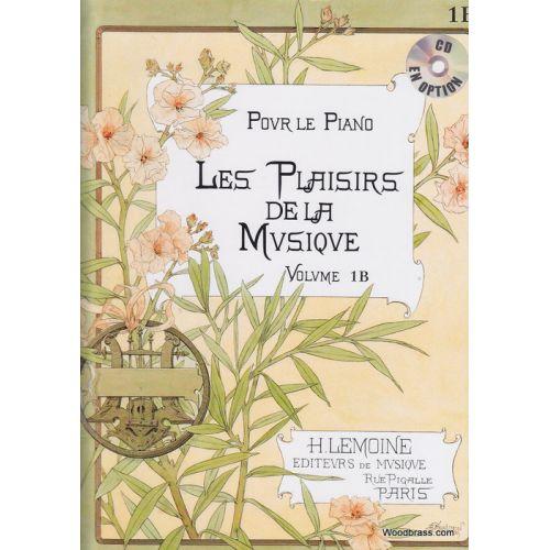 LEMOINE LES PLAISIRS DE LA MUSIQUE VOL.1B - PIANO
