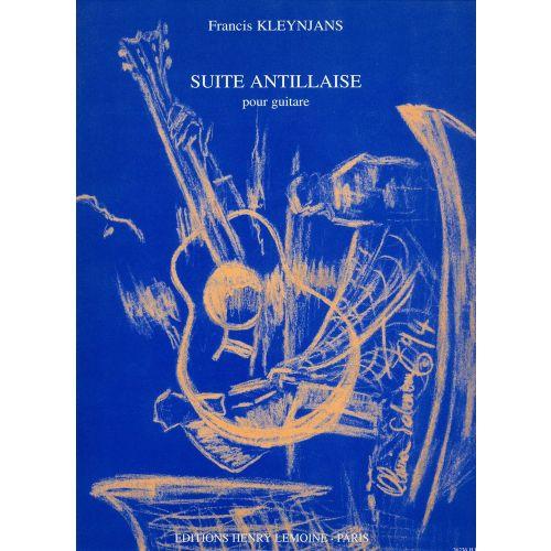 LEMOINE KLEYNJANS F. - SUITE ANTILLAISE - GUITARE