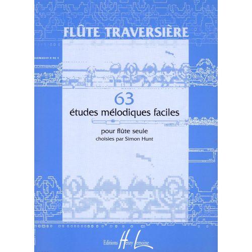 LEMOINE HUNT SIMON - ETUDES MÉLODIQUES FACILES (63) - FLUTE