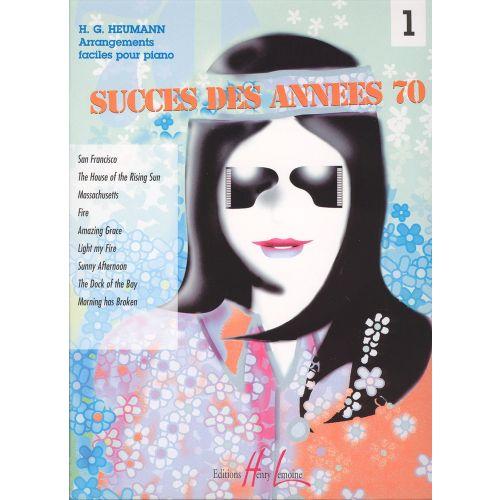 LEMOINE HEUMANN H.G. - SUCCES DES ANNEES 70 VOL.1 - PIANO