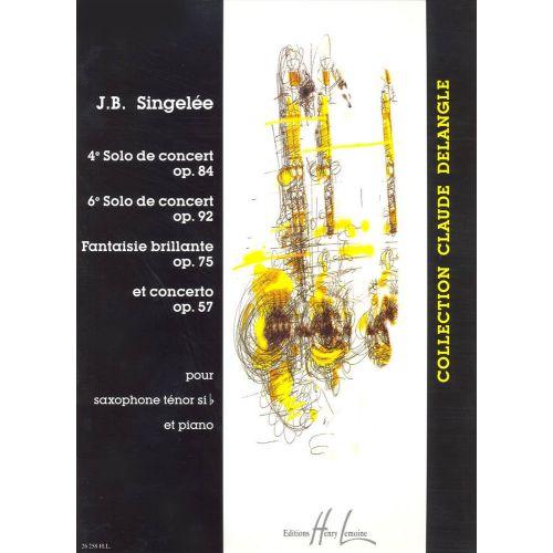 LEMOINE SINGELEE JEAN-BAPTISTE - 4 ET 6ÈME SOLOS DE CONCERT / FANTAISIE BRILLANTE / CONCERTO OP.57