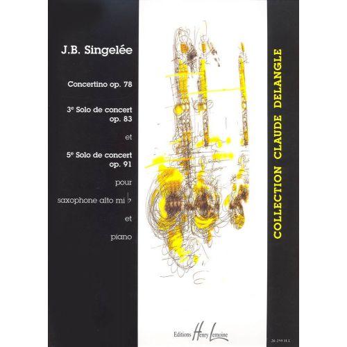 LEMOINE SINGELEE JEAN-BAPTISTE - 3 ET 5EME SOLOS DE CONCERT / CONCERTINO OP.78 - SAXOPHONE MIB, PIANO