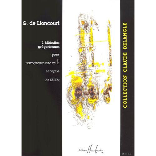 LEMOINE LIONCOURT GUY (DE) - MÉLODIES GRÉGORIENNES (3) - SAXOPHONE, PIANO