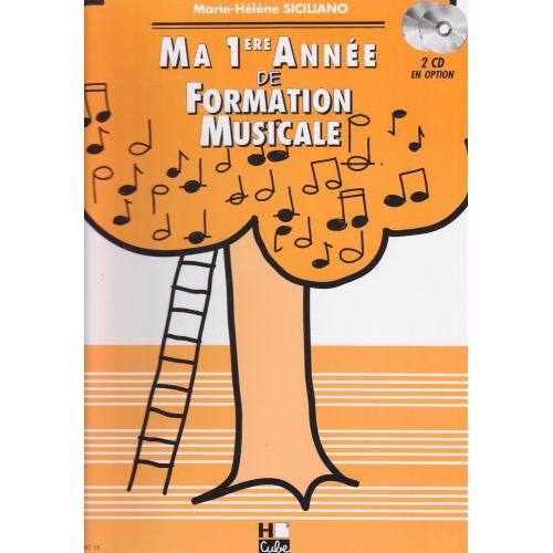 LEMOINE SICILIANO MARIE-HÉLÈNE - MA 1ÈRE ANNÉE DE FORMATION MUSICALE