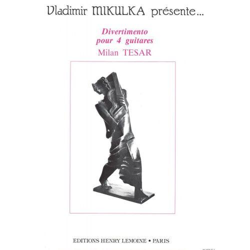 LEMOINE TESAR MILAN - DIVERTIMENTO - 4 GUITARES