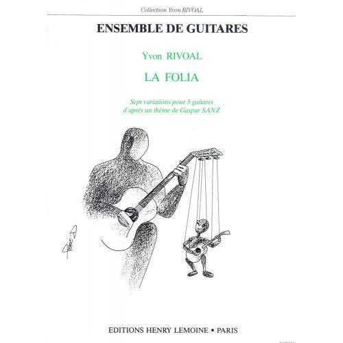 LEMOINE SANZ GASPAR - FOLIA (LA) - 5 GUITARES