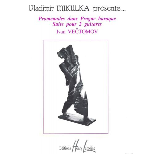 LEMOINE VECTOMOV I. - PROMENADES DANS PRAGUE BAROQUE - 2 GUITARES
