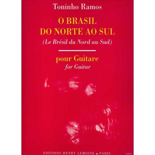 LEMOINE RAMOS TONINHO - O BRASIL DO NORTE AO SUL - GUITARE