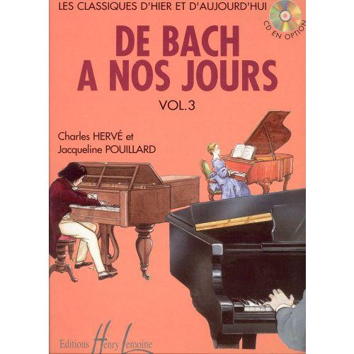 LEMOINE HERVE C. / POUILLARD J. - DE BACH À NOS JOURS VOL.3 - PIANO