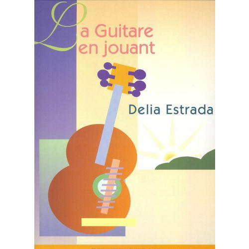 LEMOINE ESTRADA DÉLIA - GUITARE EN JOUANT