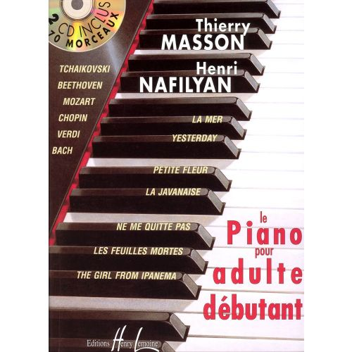 LEMOINE MASSON / NAFILYAN - LE PIANO POUR ADULTE DEBUTANT + 2 CD