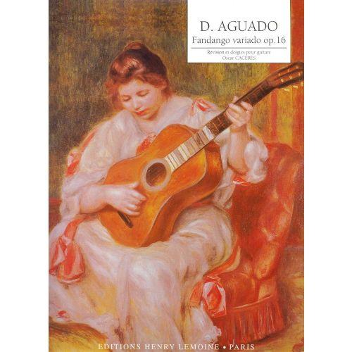 LEMOINE AGUADO DIONISIO - FANDANGO VARIADO OP.16 - GUITARE