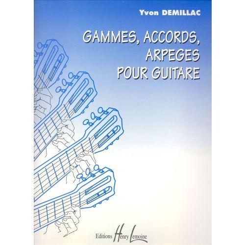 LEMOINE DEMILLAC YVON - GAMMES, ACCORDS, ARPEGES - GUITARE