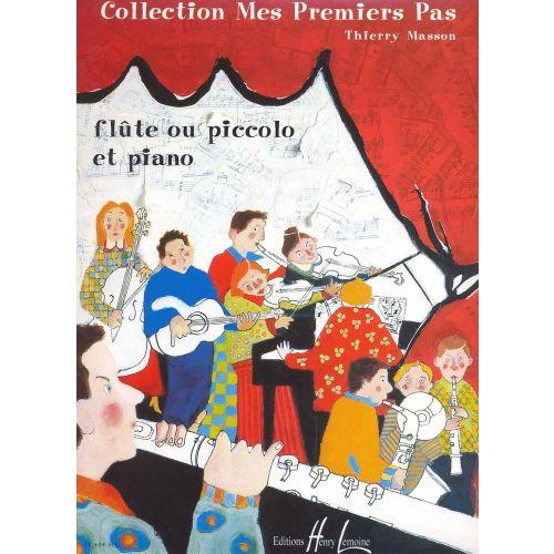 LEMOINE MASSON THIERRY - MES PREMIERS PAS - FLUTE, PIANO