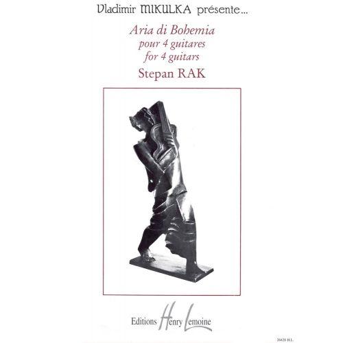 LEMOINE RAK STEPAN - ARIA DI BOHEMIA - 4 GUITARES
