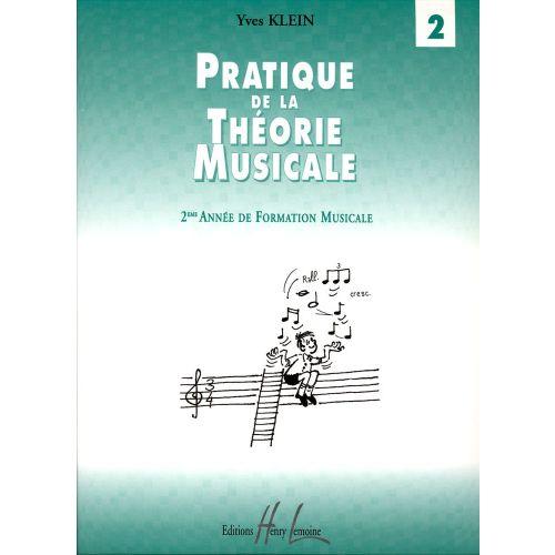 LEMOINE KLEIN YVES - PRATIQUE DE LA THÉORIE MUSICALE VOL.2