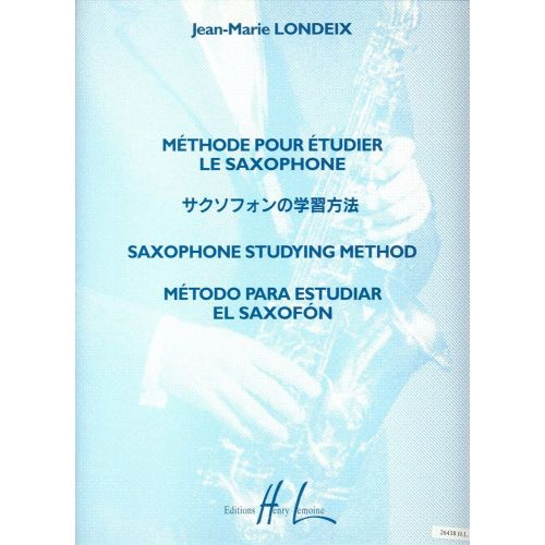 LEMOINE LONDEIX J.M. - METHODE POUR ETUDIER LE SAXOPHONE