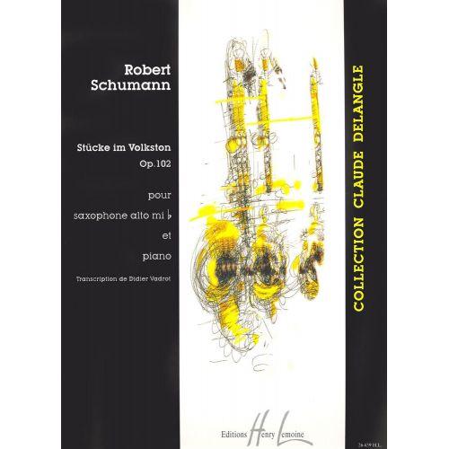 LEMOINE SCHUMANN R. - STUCKE IM VOLKSTON OP.102 - SAXOPHONE MIB, PIANO