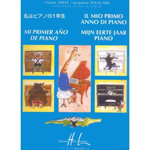 LEMOINE HERVE C./ POUILLARD J. - MI PRIMER ANO DE PIANO - IL MIO PRIMO ANNO DI PIANO - PIANO