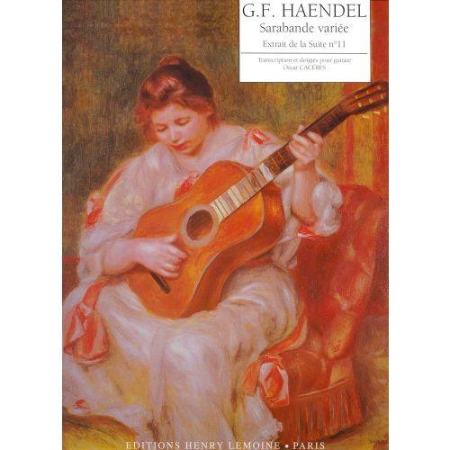 LEMOINE HAENDEL GEORG-FRIEDRICH - SARABANDE VARIÉE - GUITARE