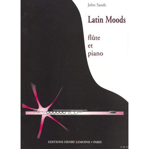 LEMOINE SANDS JOHN - LATIN MOODS - FLUTE, PIANO