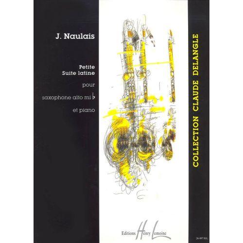 LEMOINE NAULAIS JEROME - PETITE SUITE LATINE - SAXOPHONE MIB, PIANO
