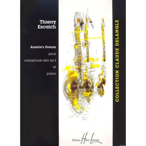 LEMOINE ESCAICH THIERRY - AMELIE'S DREAM - SAXOPHONE MIB, PIANO