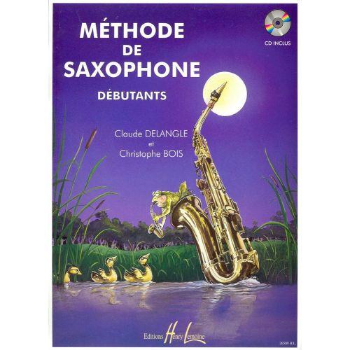 LEMOINE DELANGLE C. / BOIS C. - MÉTHODE DE SAXOPHONE POUR DÉBUTANTS + CD