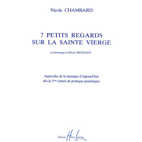 LEMOINE CHAMBARD NICOLE - PETITS REGARDS SUR LA SAINTE VIERGE (7) - PIANO