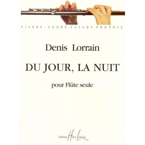LEMOINE LORRAIN DENIS - DU JOUR, LA NUIT - FLUTE