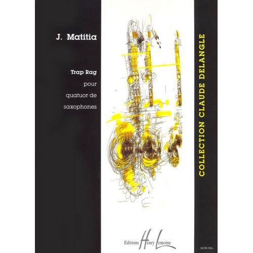LEMOINE MATITIA JEAN - TRAP RAG - 4 SAXOPHONES