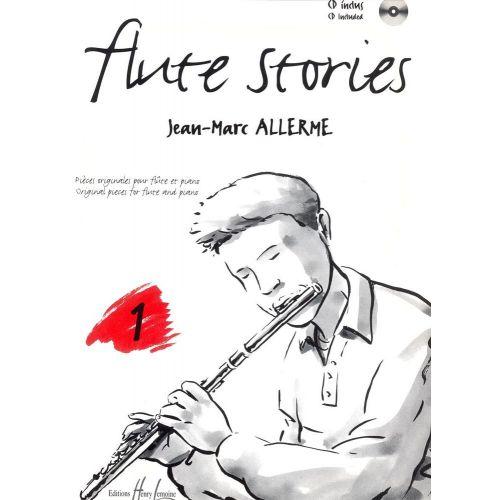 LEMOINE ALLERME JEAN-MARC - FLUTE STORIES VOL.1 + CD - FLUTE, PIANO