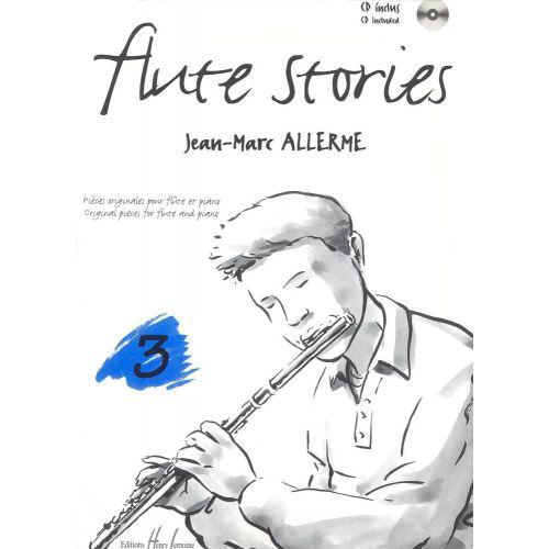 LEMOINE ALLERME JEAN-MARC - FLUTE STORIES VOL.3 + CD - FLUTE, PIANO