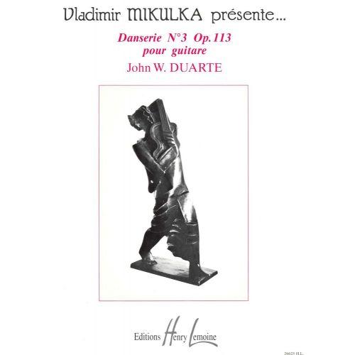 LEMOINE DUARTE JOHN - DANSERIE N°3 OP.113 - GUITARE