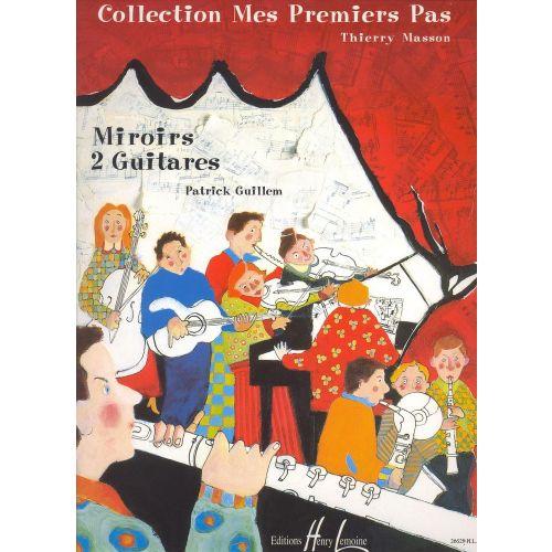LEMOINE GUILLEM PATRICK - MIROIRS - 2 GUITARES