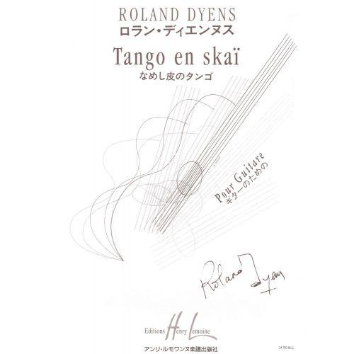 LEMOINE DYENS ROLAND - TANGO EN SKAÏ - GUITARE, CORDES