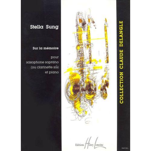 LEMOINE SUNG STELLA - SUR LA MÉMOIRE - SAXOPHONE OU CLARINETTE, PIANO
