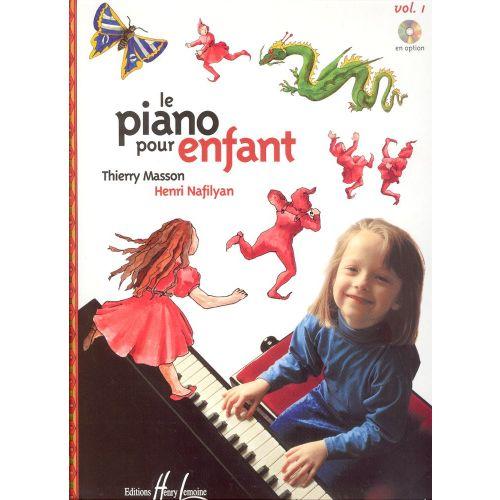 LEMOINE MASSON T. / NAFILYAN H. - PIANO POUR ENFANT VOL.1