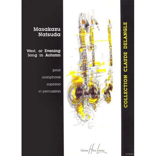 LEMOINE NATSUDA MASAKAGU - WEST OR EVENING SONG IN AUTUMN - SAXOPHONE SIB, PERCUSSION