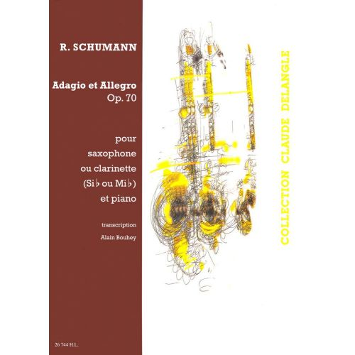 LEMOINE SCHUMANN R. - ADAGIO ET ALLEGRO EN LAB MAJ. OP.70 - SAXOPHONE OU CLARINETTE, PIANO